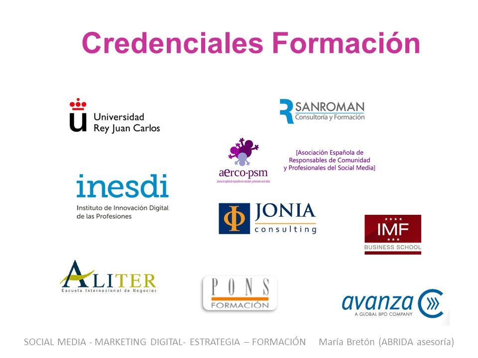 Credenciales Formación SOCIAL MEDIA - MARKETING DIGITAL- ESTRATEGIA – FORMACIÓN María Bretón (ABRIDA asesoría)