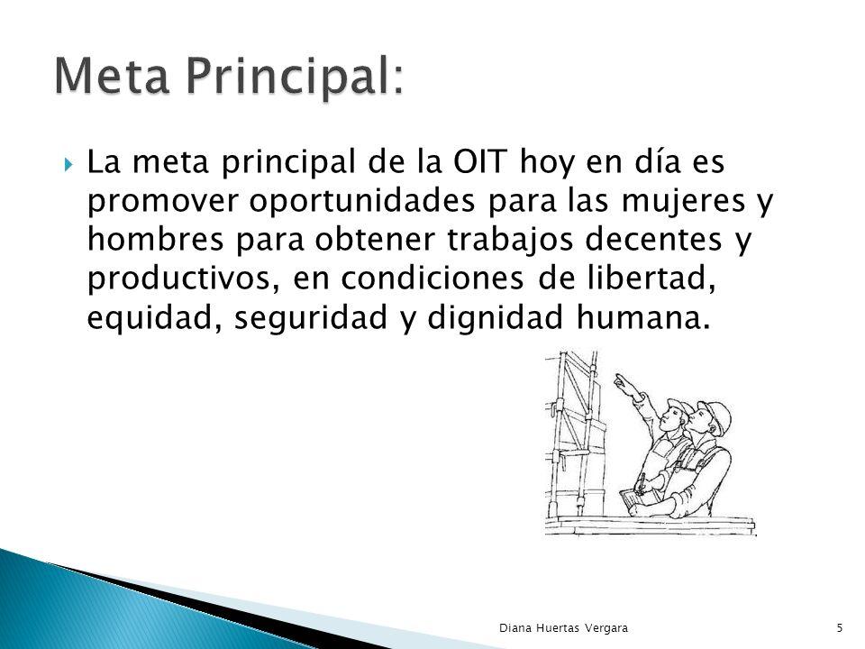 La meta principal de la OIT hoy en día es promover oportunidades para las mujeres y hombres para obtener trabajos decentes y productivos, en condiciones de libertad, equidad, seguridad y dignidad humana.