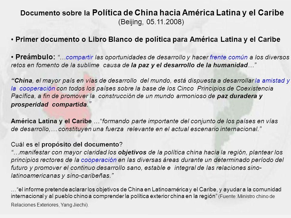 Documento sobre la Política de China hacia América Latina y el Caribe (Beijing, 05.11.2008) Primer documento o Libro Blanco de política para América L