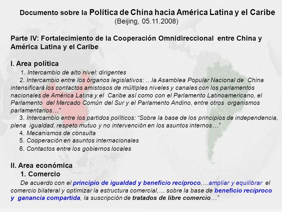 Documento sobre la Política de China hacia América Latina y el Caribe (Beijing, 05.11.2008) Parte IV: Fortalecimiento de la Cooperación Omnidirecciona