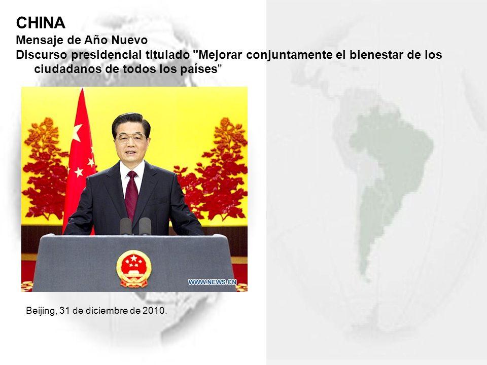 CHINA Mensaje de Año Nuevo Discurso presidencial titulado