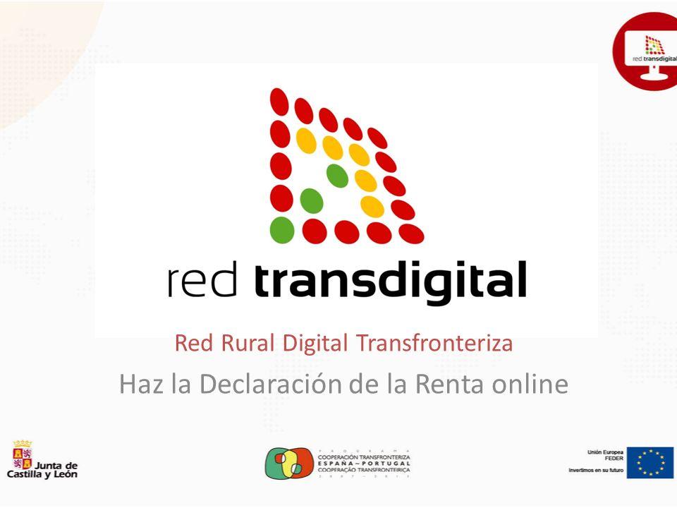 Red Rural Digital Transfronteriza Haz la Declaración de la Renta online