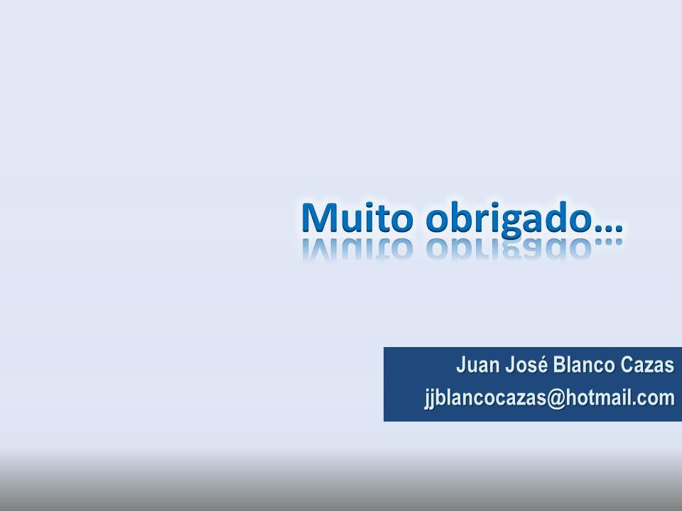 Juan José Blanco Cazas jjblancocazas@hotmail.com