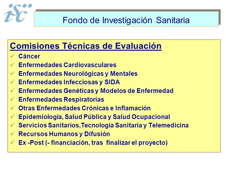Comisiones Técnicas de Evaluación Cáncer Enfermedades Cardiovasculares Enfermedades Neurológicas y Mentales Enfermedades Infecciosas y SIDA Enfermedad