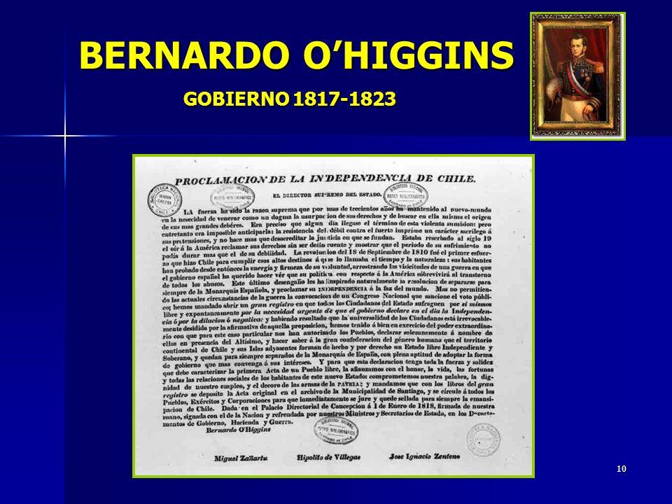 10 BERNARDO OHIGGINS GOBIERNO 1817-1823