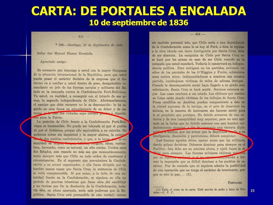 15 CARTA: DE PORTALES A ENCALADA 10 de septiembre de 1836