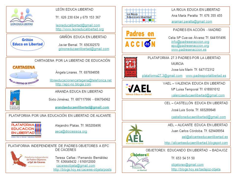 LEÓN EDUCA LIBERTAD Tf.: 626 230 634 y 679 153 367 leoneducalibertad@gmail.com http://www.leoneducalibertad.org CEL – CASTELLÓN EDUCA EN LIBERTAD José