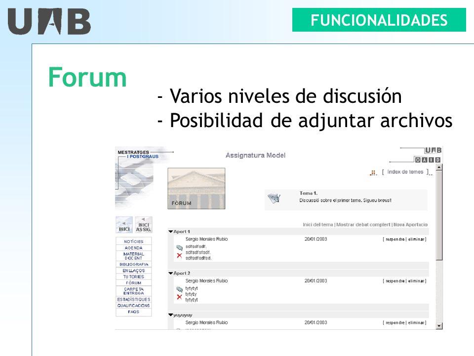 FUNCIONALIDADES Forum - Varios niveles de discusión - Posibilidad de adjuntar archivos