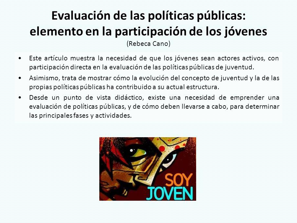 Evaluación de las políticas públicas: elemento en la participación de los jóvenes Evaluación de las políticas públicas: elemento en la participación d