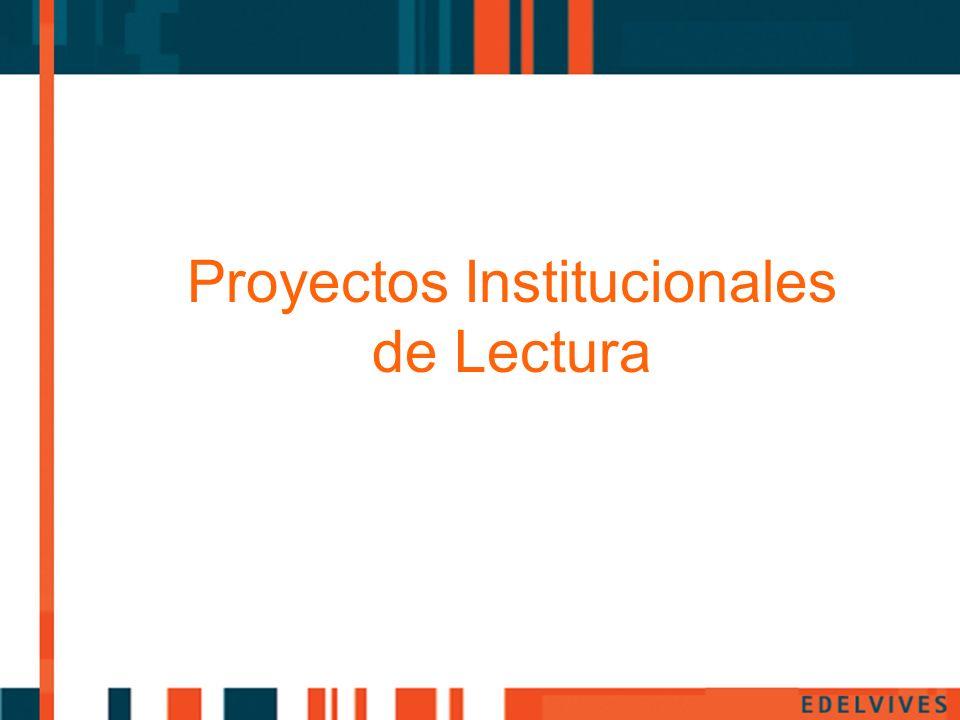 Proyectos Institucionales de Lectura