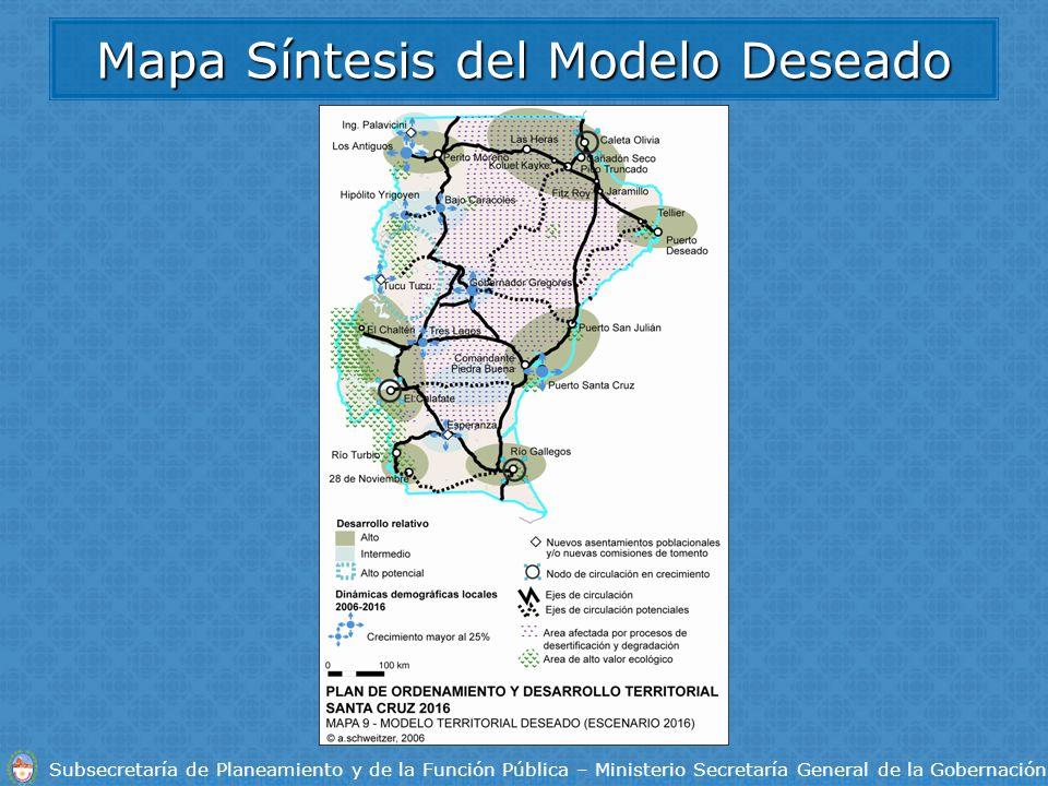 Subsecretaría de Planeamiento y de la Función Pública – Ministerio Secretaría General de la Gobernación Mapa Síntesis del Modelo Deseado