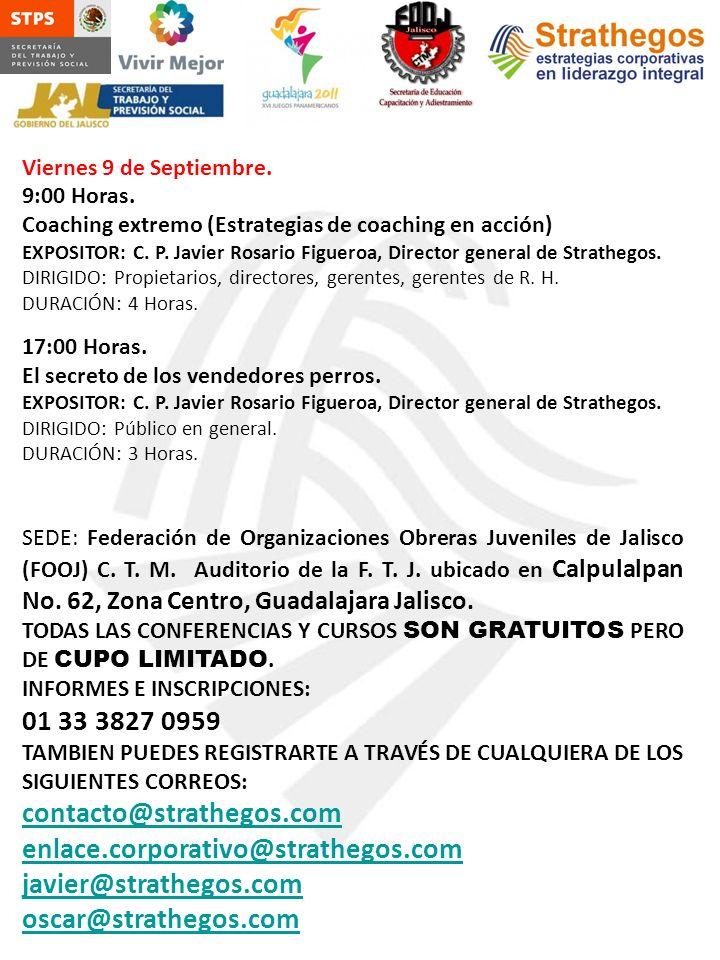SEDE: Federación de Organizaciones Obreras Juveniles de Jalisco (FOOJ) C. T. M. Auditorio de la F. T. J. ubicado en Calpulalpan No. 62, Zona Centro, G