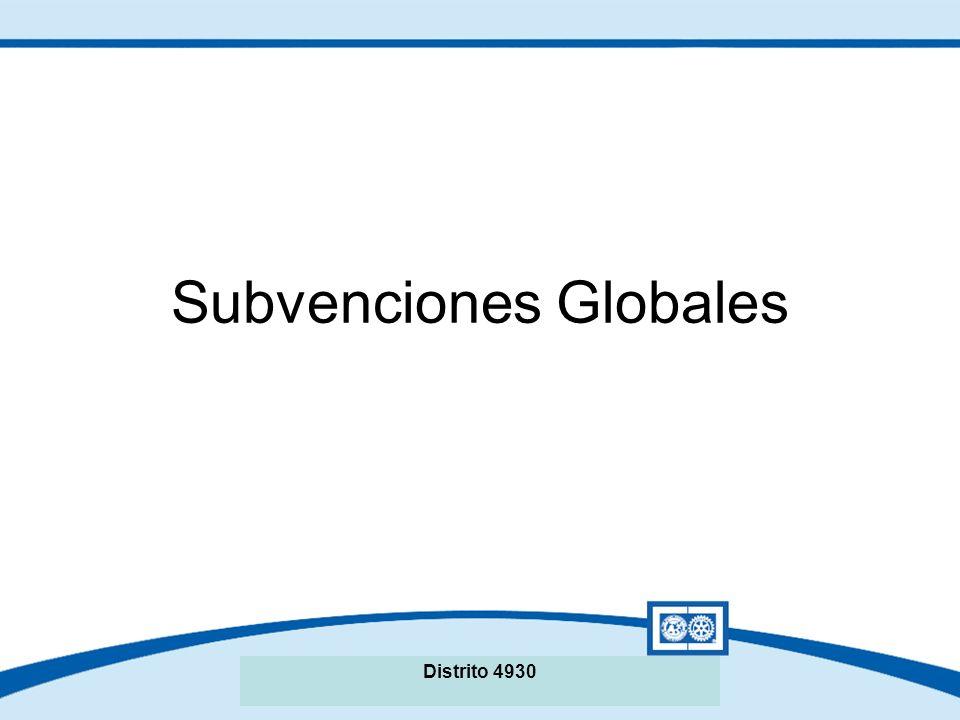 Seminario de La Fundación Rotaria del Distrito XXXX Subvenciones Globales Distrito 4930