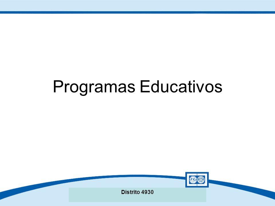 Seminario de La Fundación Rotaria del Distrito XXXX Programas Educativos Intercambio de Grupos de Estudio Becas de Buena Voluntad Distrito 4930