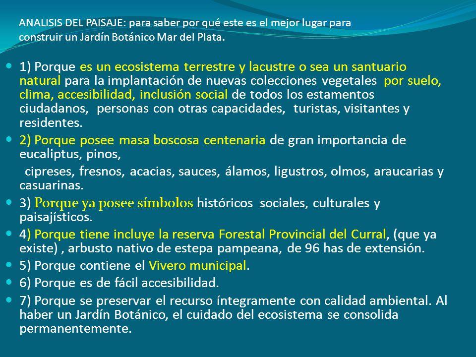 ANALISIS DEL PAISAJE: para saber por qué este es el mejor lugar para construir un Jardín Botánico Mar del Plata. 1) Porque es un ecosistema terrestre