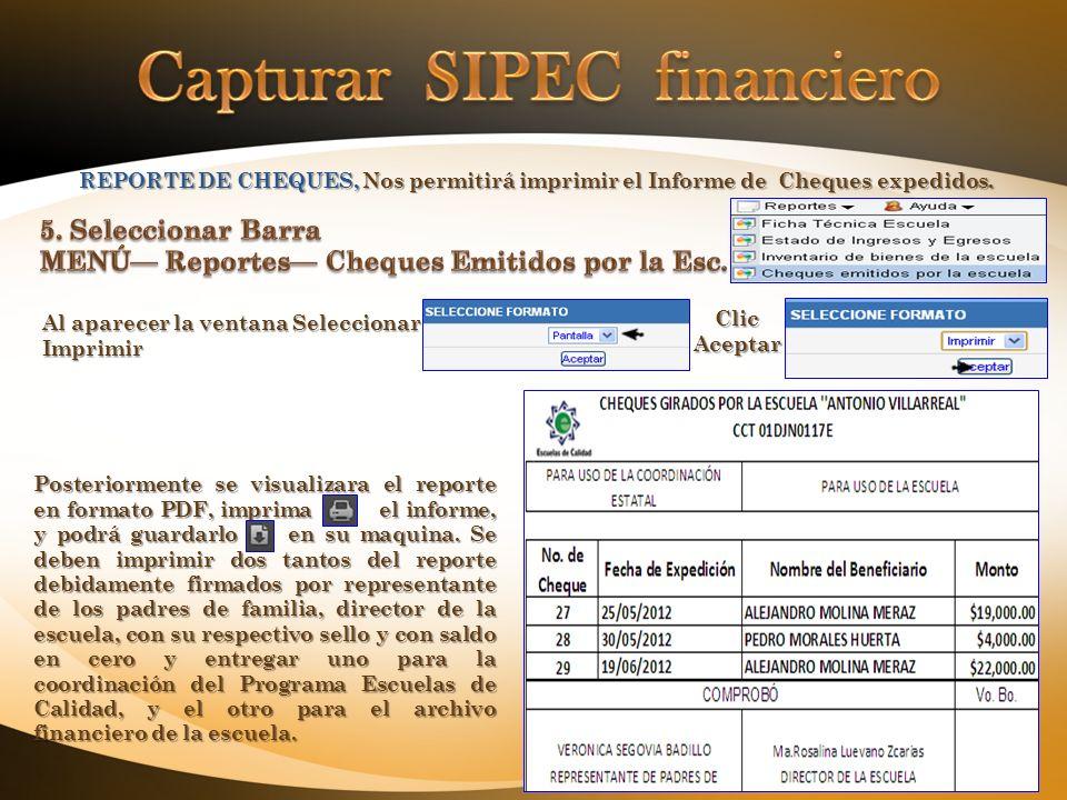 REPORTE DE CHEQUES, Nos permitirá imprimir el Informe de Cheques expedidos.