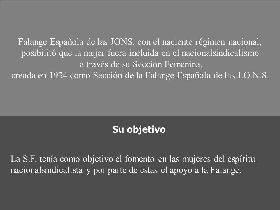 La Sección Femenina de Falange de la J.O.N.S. 1934-1959