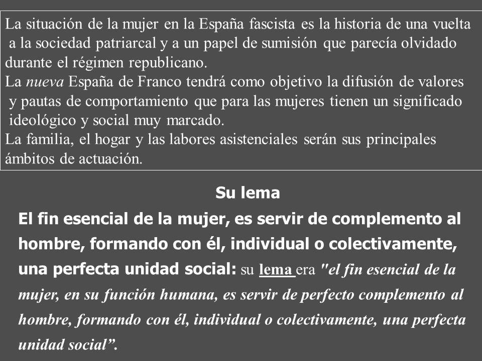 La S.F. tenía como objetivo el fomento en las mujeres del espíritu nacionalsindicalista y por parte de éstas el apoyo a la Falange. Su objetivo Falang