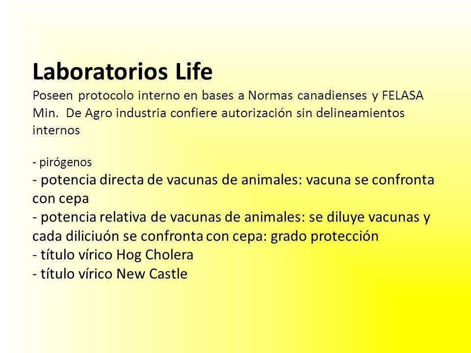 Laboratorios Life Poseen protocolo interno en bases a Normas canadienses y FELASA Min. De Agro industria confiere autorización sin delineamientos inte