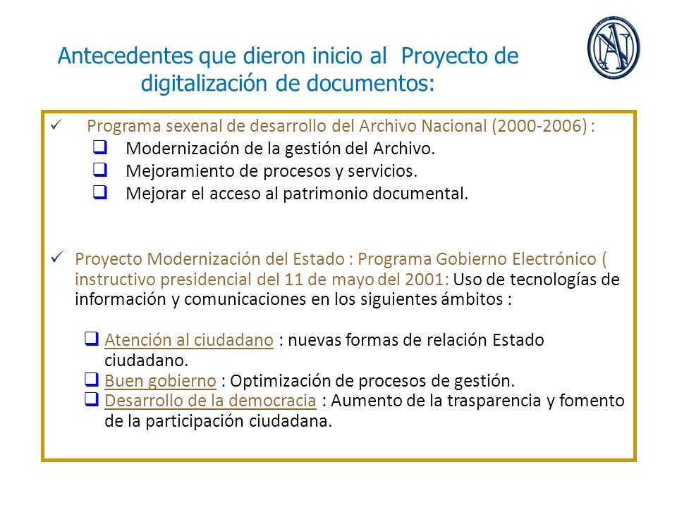 Antecedentes que dieron inicio al Proyecto de digitalización de documentos: Programa sexenal de desarrollo del Archivo Nacional (2000-2006) : Moderniz
