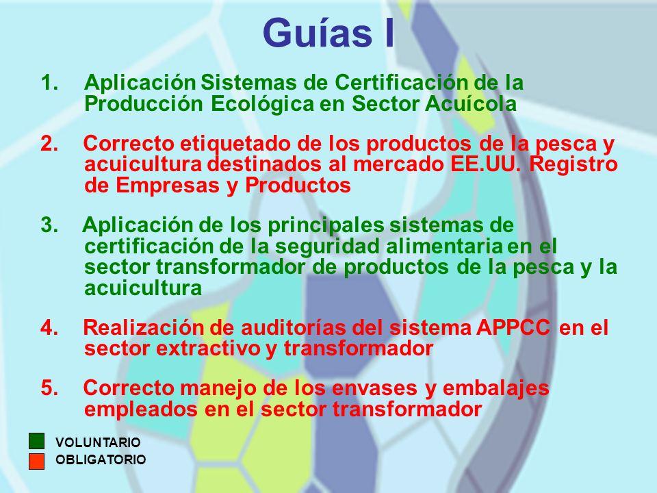 Guías I 1.Aplicación Sistemas de Certificación de la Producción Ecológica en Sector Acuícola 2.