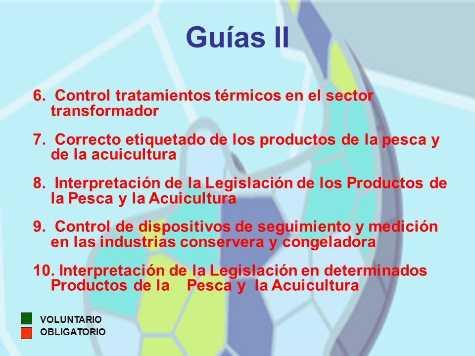 Guías II 6. Control tratamientos térmicos en el sector transformador 7.