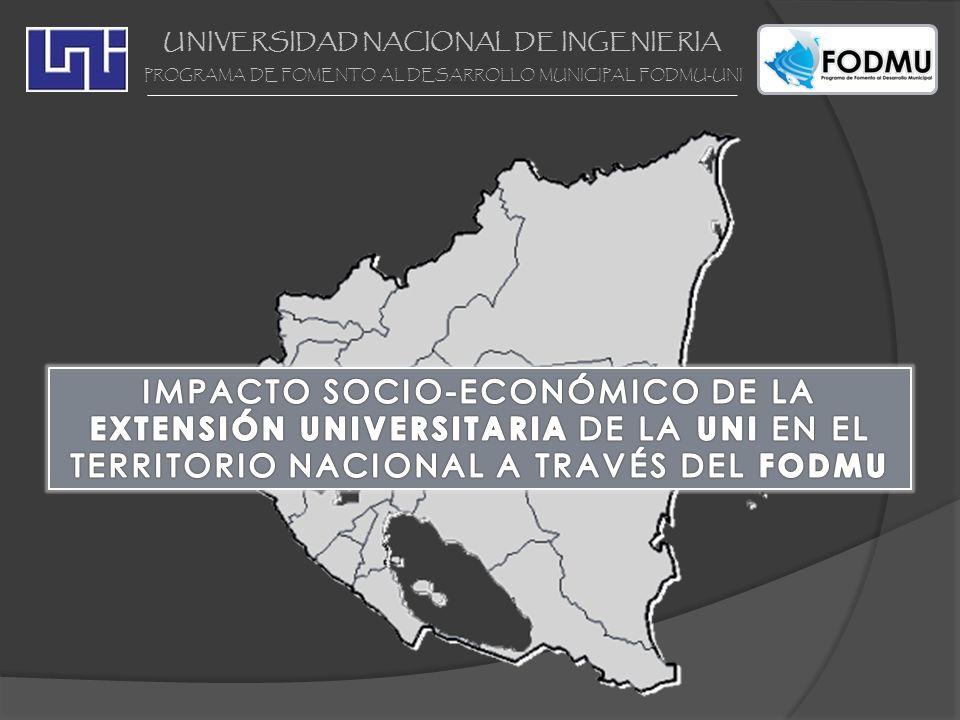 UNIVERSIDAD NACIONAL DE INGENIERIA PROGRAMA DE FOMENTO AL DESARROLLO MUNICIPAL FODMU-UNI CARTERA DE PROYECTOS DEL FODMU PROYECTOS DE AGUA Y SANEAMIENTO: 1.
