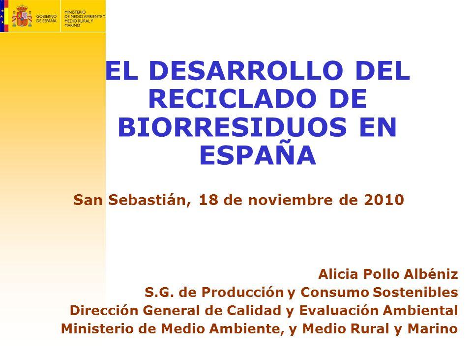 Alicia Pollo Albéniz S.G. de Producción y Consumo Sostenibles Dirección General de Calidad y Evaluación Ambiental Ministerio de Medio Ambiente, y Medi
