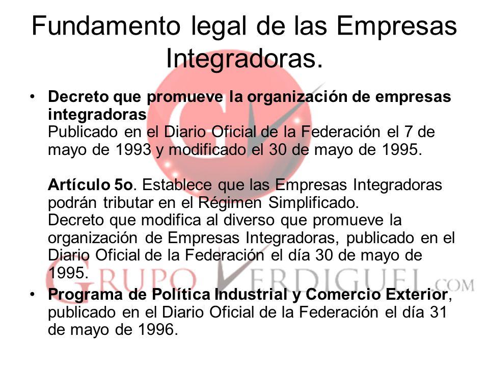 4 Fundamento legal de las Empresas Integradoras.