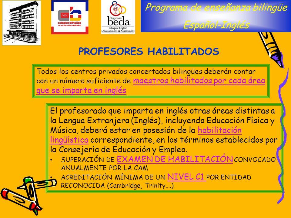 El profesorado que imparta en inglés otras áreas distintas a la Lengua Extranjera (Inglés), incluyendo Educación Física y Música, deberá estar en pose
