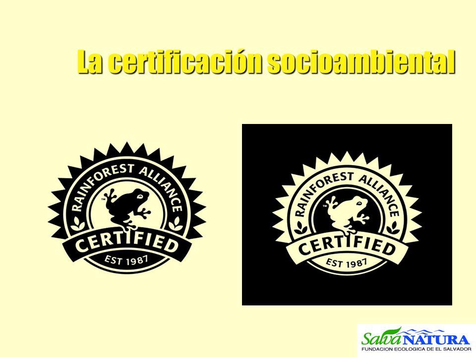 La certificación socioambiental