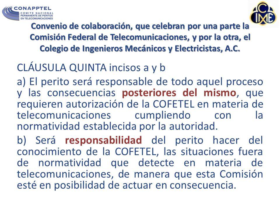 Convenio de colaboración, que celebran por una parte la Comisión Federal de Telecomunicaciones, y por la otra, el Colegio de Ingenieros Mecánicos y Electricistas, A.C.