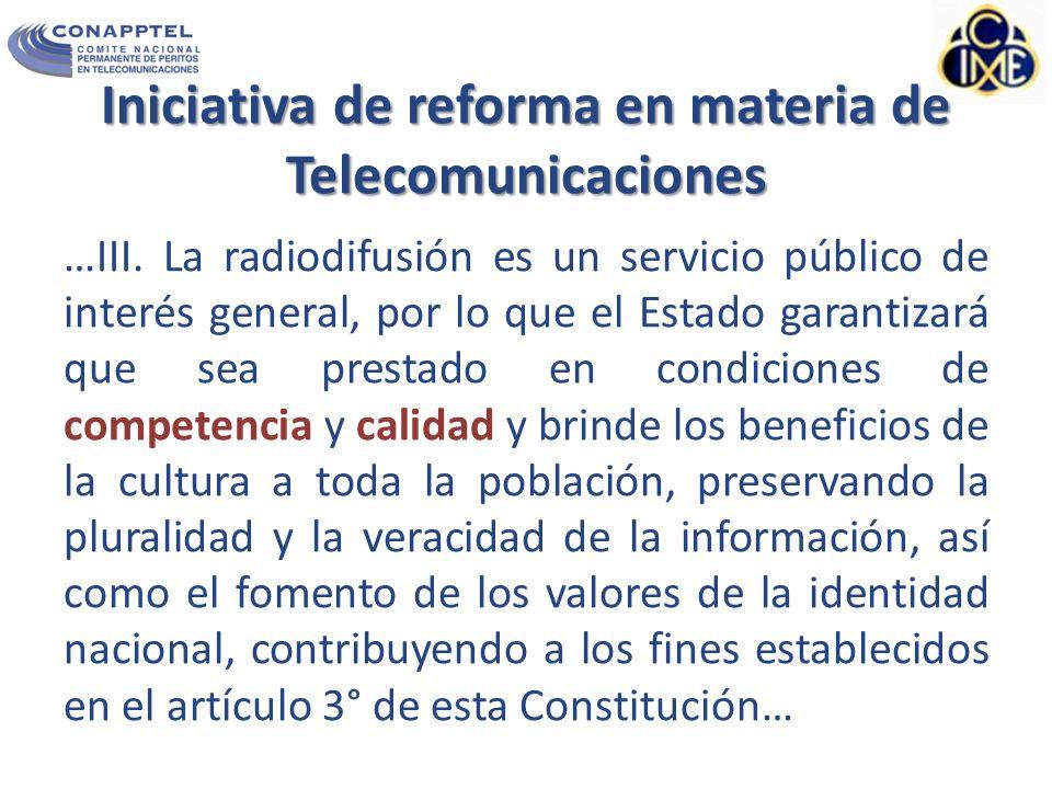 Iniciativa de reforma en materia de Telecomunicaciones …III.