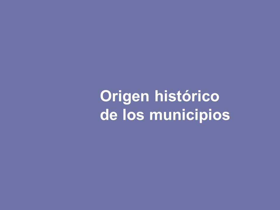Origen histórico de los municipios