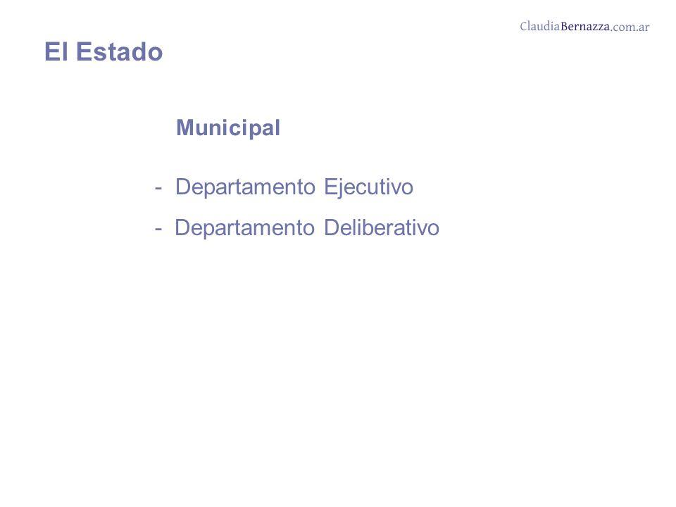 Municipal - Departamento Ejecutivo - Departamento Deliberativo El Estado