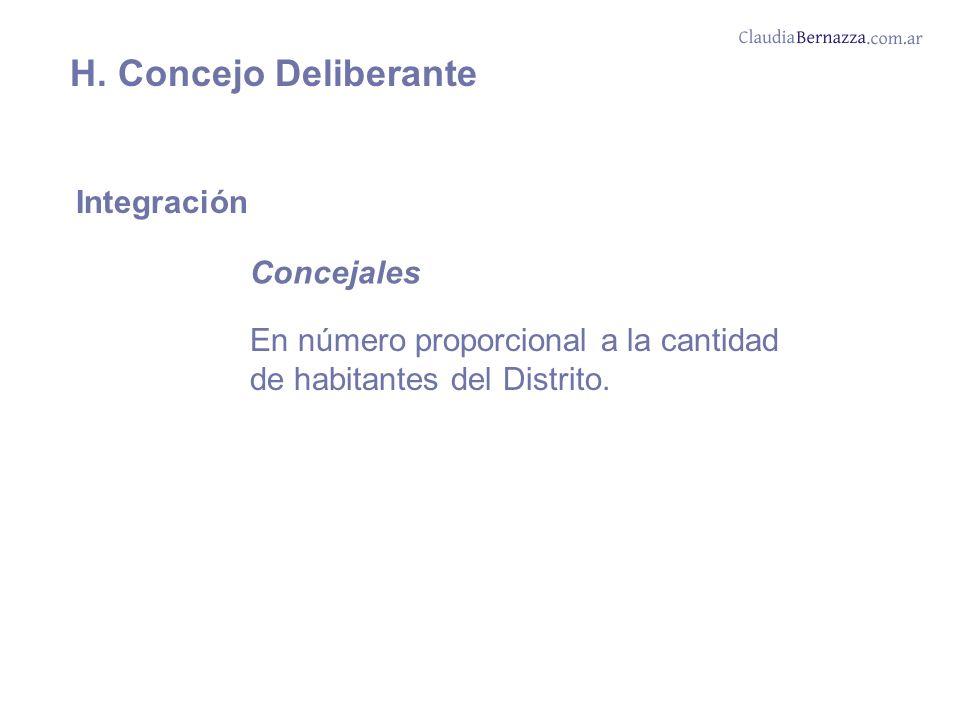 H. Concejo Deliberante Integración Concejales En número proporcional a la cantidad de habitantes del Distrito.