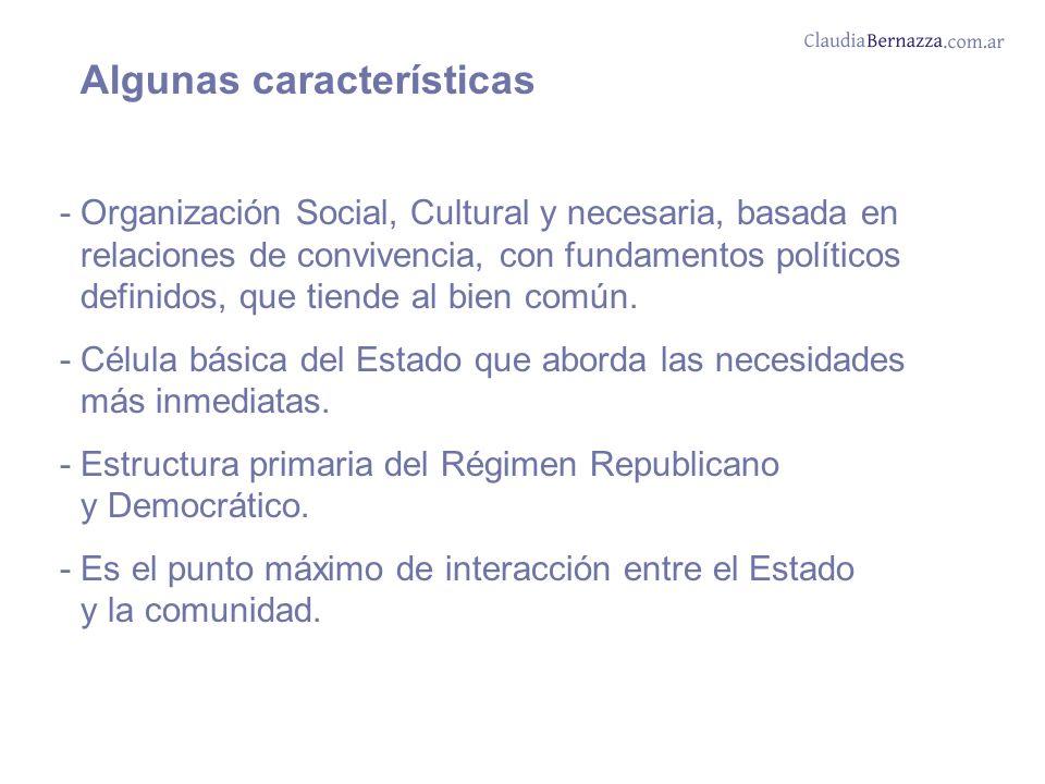 -Organización Social, Cultural y necesaria, basada en relaciones de convivencia, con fundamentos políticos definidos, que tiende al bien común.