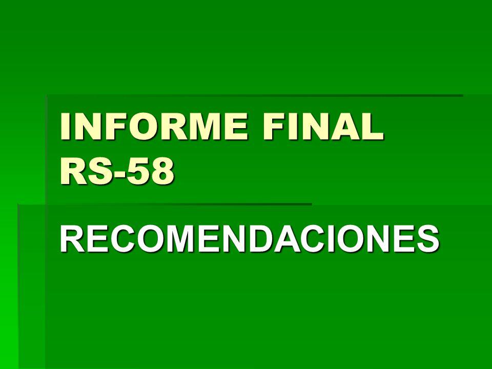 INFORME FINAL RS-58 RECOMENDACIONES