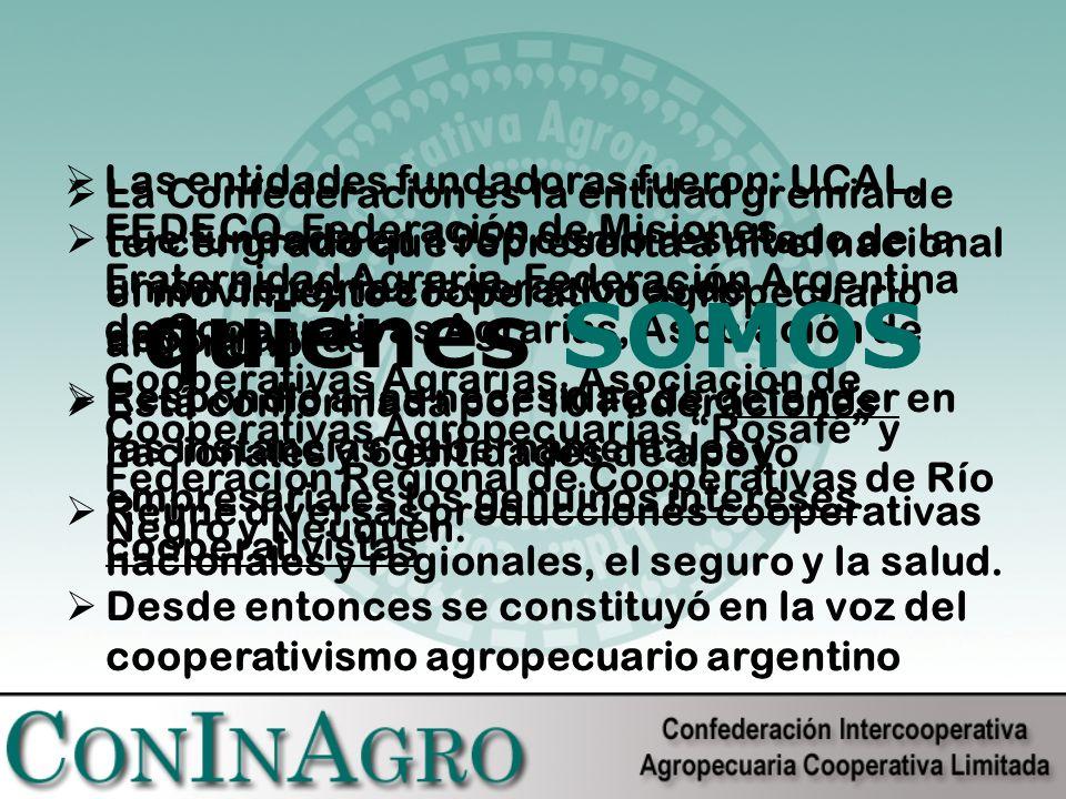 La Confederación es la entidad gremial de tercer grado que representa a nivel nacional el movimiento cooperativo agropecuario argentino.
