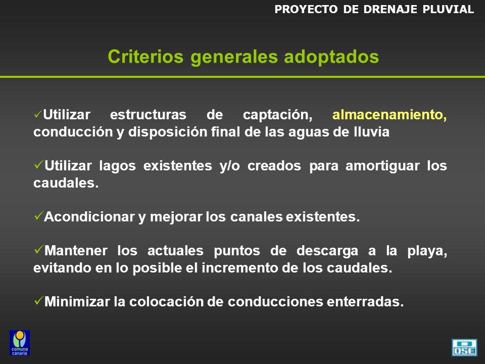 Criterios generales adoptados Utilizar estructuras de captación, almacenamiento, conducción y disposición final de las aguas de lluvia Utilizar lagos existentes y/o creados para amortiguar los caudales.