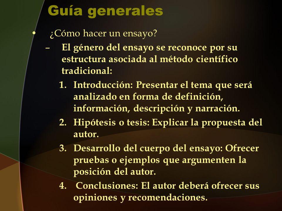 Guía generales ¿Cómo hacer un ensayo.