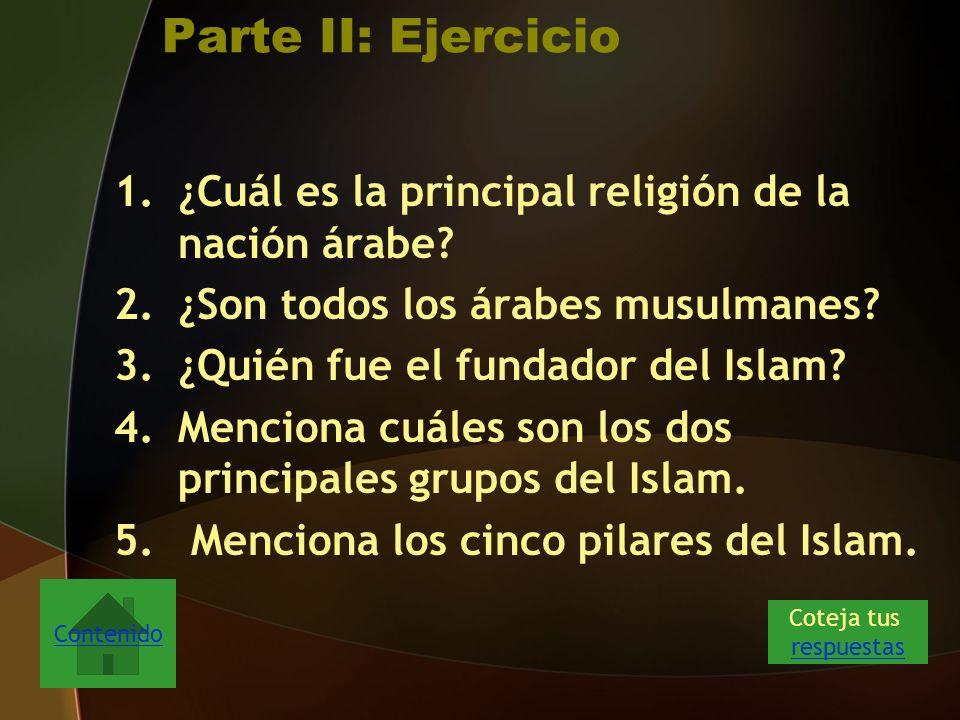 Parte II: Ejercicio 1.¿Cuál es la principal religión de la nación árabe.