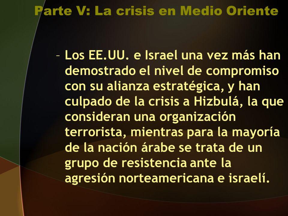Parte V: La crisis en Medio Oriente –Los EE.UU.