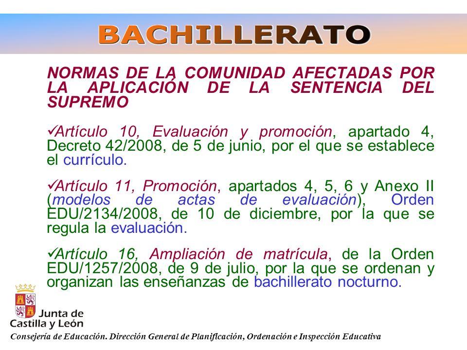 Consejería de Educación. Dirección General de Planificación, Ordenación e Inspección Educativa NORMAS DE LA COMUNIDAD AFECTADAS POR LA APLICACIÓN DE L