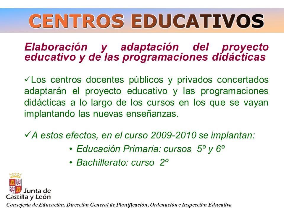 Consejería de Educación. Dirección General de Planificación, Ordenación e Inspección Educativa Elaboración y adaptación del proyecto educativo y de la