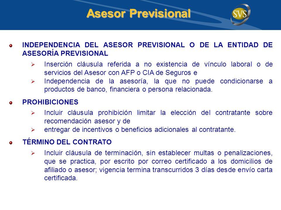 INDEPENDENCIA DEL ASESOR PREVISIONAL O DE LA ENTIDAD DE ASESORÍA PREVISIONAL Inserción cláusula referida a no existencia de vínculo laboral o de servi