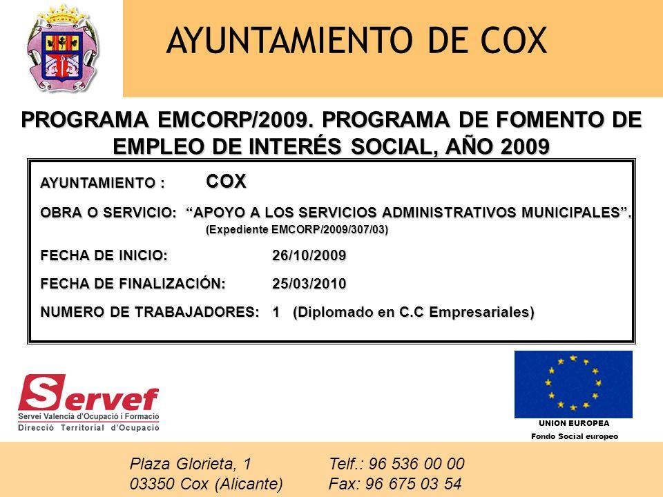EXCMO.AYUNTAMIENTO DE COX PROGRAMA INEM/CCLL/2009.