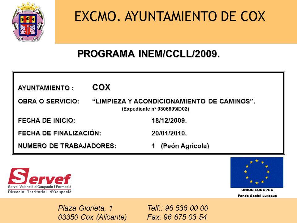 EXCMO. AYUNTAMIENTO DE COX PROGRAMA INEM/CCLL/2009.
