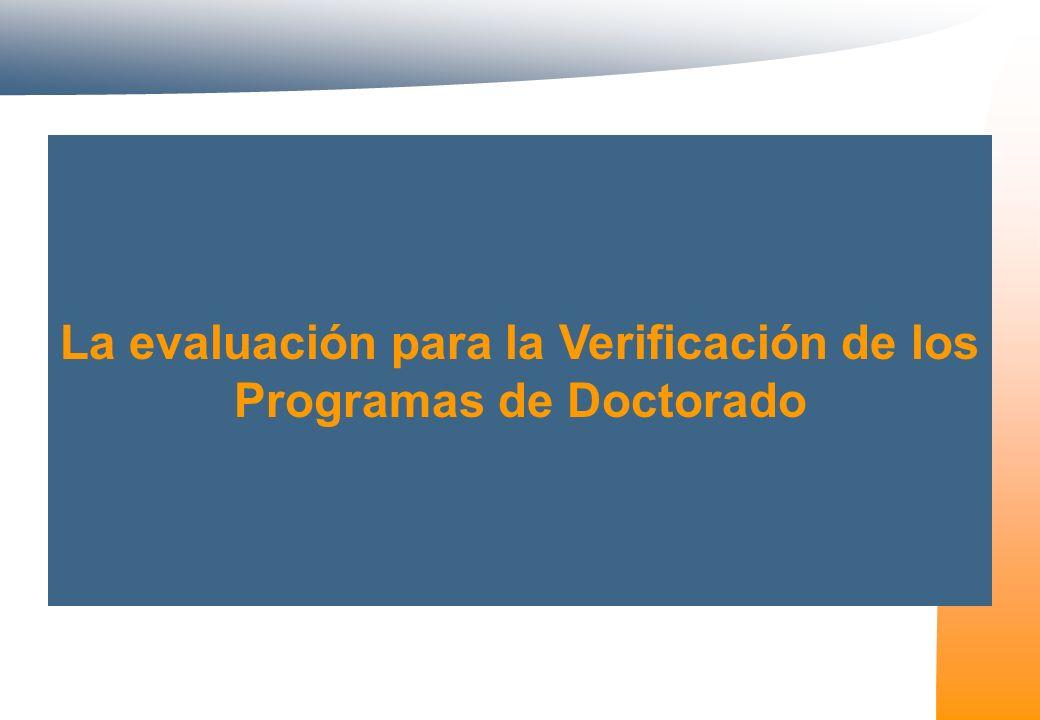 La evaluación para la Verificación de los Programas de Doctorado