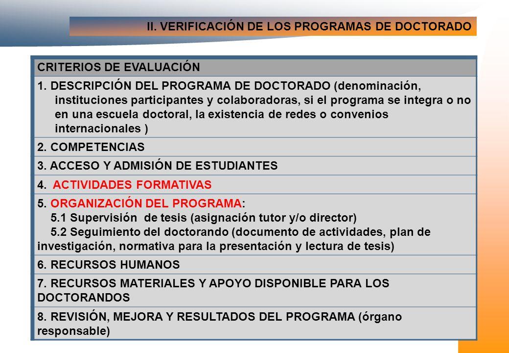 II. VERIFICACIÓN DE LOS PROGRAMAS DE DOCTORADO CRITERIOS DE EVALUACIÓN 1.